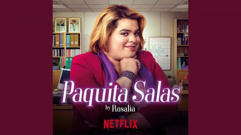 Rosalía interpreta la nueva cabecera de 'Paquita Salas'